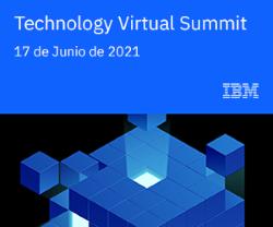 Participamos en el  IBM Technology Virtual Summit 2021